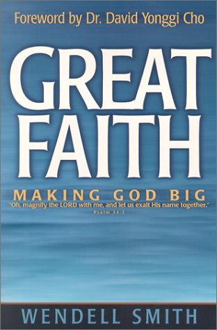 Great Faith by Wendell Smith