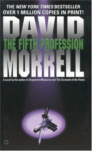 The Fifth Profession by David Morrell