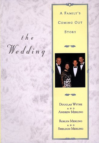 The Wedding: A Family's Coming Out Story