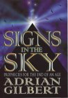 Signs in the Sky: Prophecies for the End of an Age