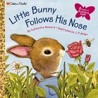 Little Bunny Follows His Nose (Golden Scratch & Sniff Books)