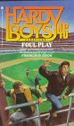 Foul Play (Hardy Boys: Casefiles, #46)