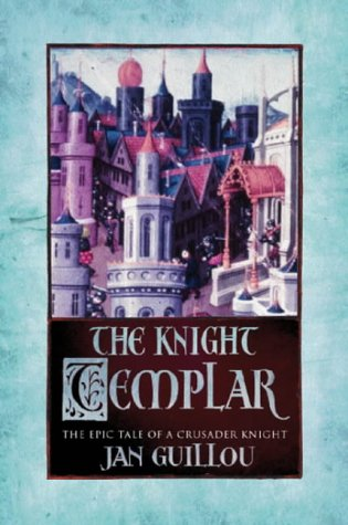 The Knight Templar (The Crusades Trilogy, #2)