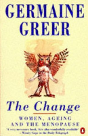 The Change by Germaine Greer