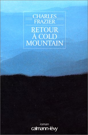 Retour a cold moutain by Charles Frazier