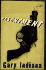 Resentment: A Comedy