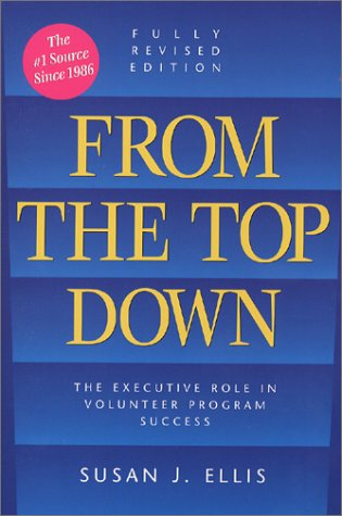From The Top Down by Susan J. Ellis
