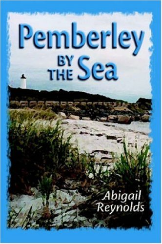 Pemberley by the Sea by Abigail Reynolds