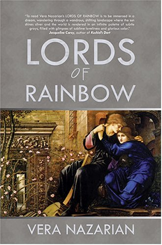 Lords of Rainbow by Vera Nazarian