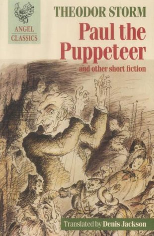 Paul the Puppeteer: with The Village on the Moor and Renate