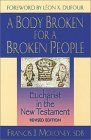 A Body Broken for a Broken People: Eucharist in the New Testament