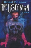 The Ugly Man