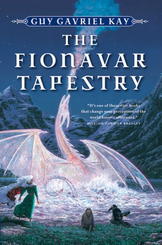The Fionavar Tapestry by Guy Gavriel Kay