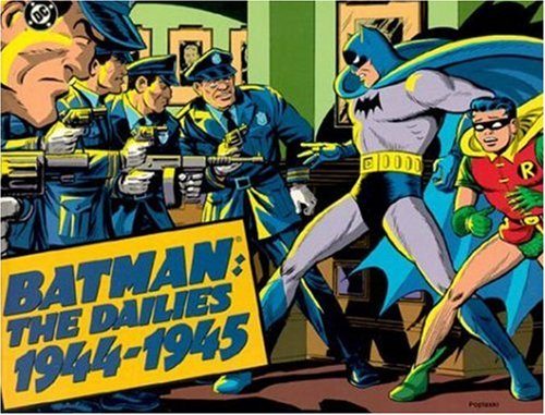 Batman: The Dailies 1944-1945