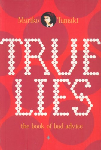 True Lies: The Book Of Bad Advice