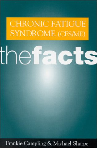 Chronic Fatigue Syndrome (Cfs/Me): The Facts