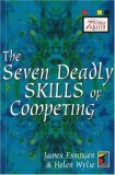 The Seven Deadly Skills Of Competing (Seven Deadly Skills)