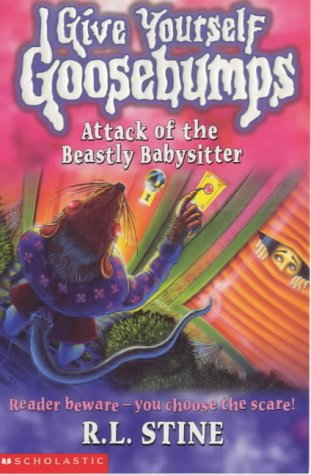 Attack of the Beastly Babysitter by R.L. Stine