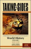 Taking Sides: Clashing Views on Controversial Issues in World History, Volume 1