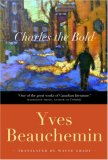 Charles the Bold (Charles the Bold Series, #1)