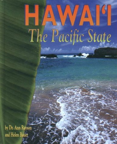 Hawaii, The Pacific State: The Pacific State