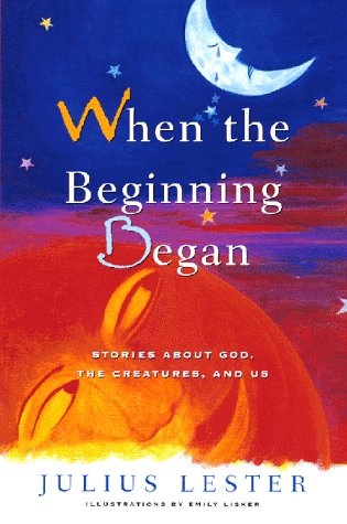When the Beginning Began by Julius Lester