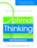 Optimal Thinking: 100 Day Audio Cd Program For Permanent Results