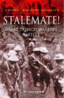 Stalemate!: Great Trench Warfare Battles