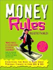 Money Rules: Everything You Need to Know about Personal Finance in Your 20s & 30s with CDROM