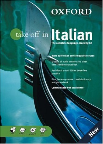 Oxford Take Off in Italian: The Complete Language-Learning Kit Book-And-CD Package