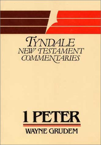 1 Peter (Tyndale New Testament Commentaries)