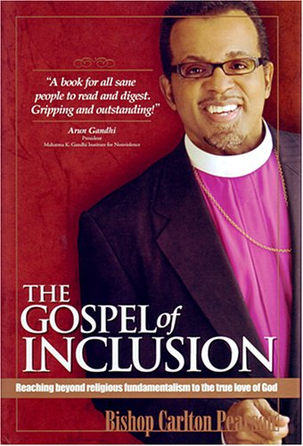 The Gospel of Inclusion by Carlton D. Pearson