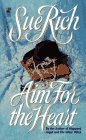 Aim for the Heart  (Rawhide and Roses, #2)
