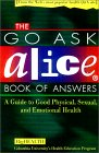 Go Ask Alice Book of Answers: A Guide to Good Physical, Sexual, and Emotion