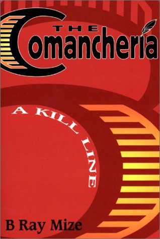The Comancheria: A Kill Line