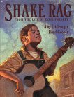 Shake Rag: From the Life of Elvis Presley