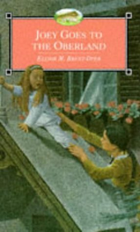 Joey Goes to the Oberland (The Chalet School, #33)