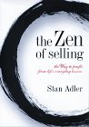 The Zen Of Selling: The Way To Profit From Life's Everyday Lessons