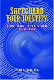 Safeguard Your Identity: Protect Yourself with a Personal Private Audit