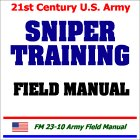 21st Century U.S. Army Sniper Training Field Manual