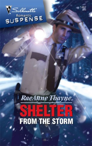 Shelter From The Storm by RaeAnne Thayne