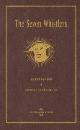 The Seven Whistlers by Amber Benson