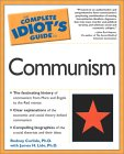 Complete Idiot's Guide to Communism