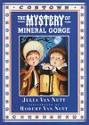 The Mystery of Mineral Gorge (Cobtown)