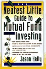 The Neatest Little Guide to Mutual Fund Investing