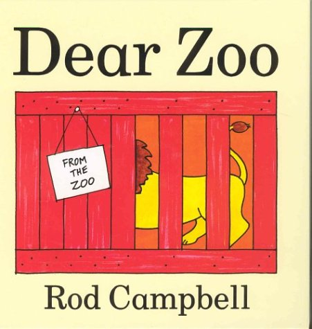 Dear zoo. by Rod Campbell