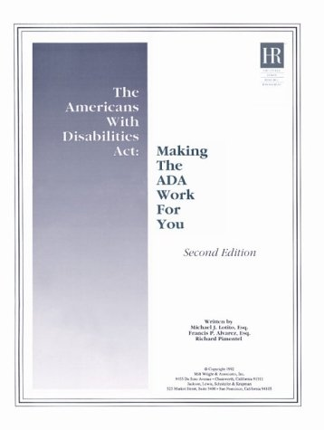 The Americans With Disabilities Act: Making The Ada Work For You