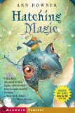 Hatching Magic by Ann Downer-Hazell