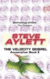 The Velocity Gospel (Accomplice, #2)