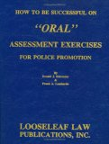 """How to Be Successful on """"Oral"""" Assessment Exercises for Police Promotion"""